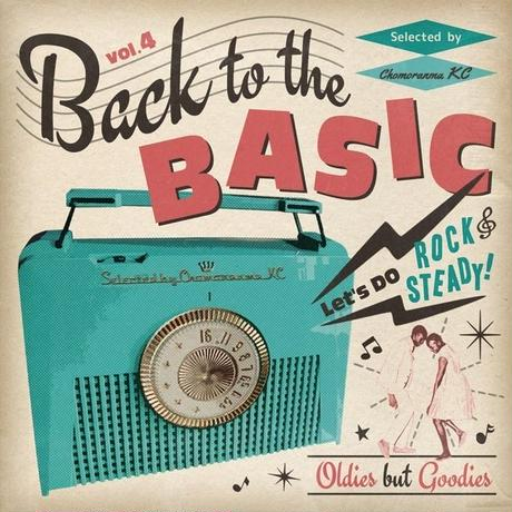 CHOMORANMA 「BACK TO THE BASICS vol.4 -Oldies But Goodiesー」