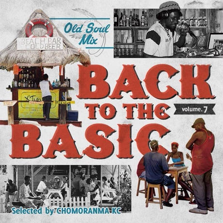 CHOMORANMA 「BACK TO THE BASIC Vol.7-Old Soul Mix-」