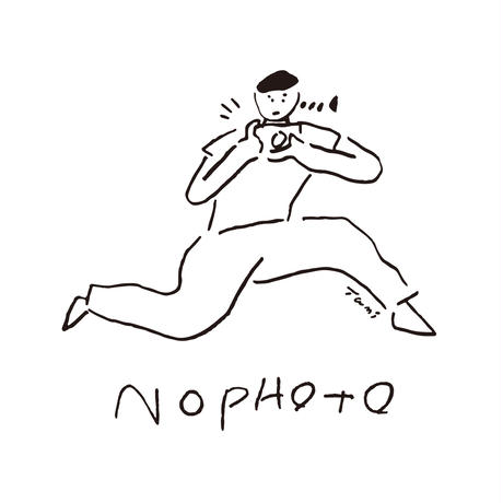 NO PHOTO Tシャツ