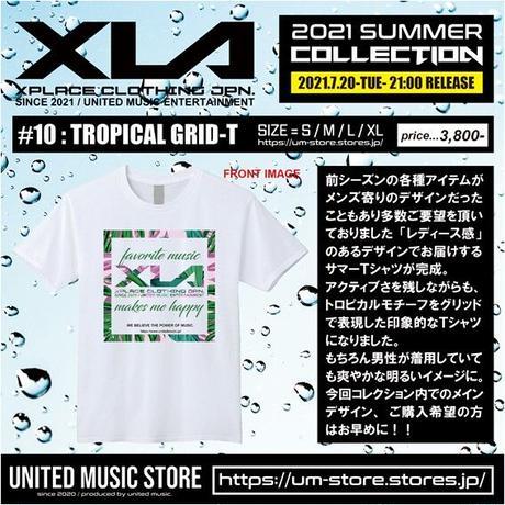 【XLA】TROPICAL GRID-T
