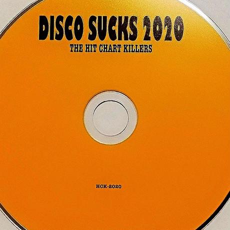 支援音源 DISCO SUCKS2020 〜HIT CHART KILLERS FROM HELL〜 オムニバス