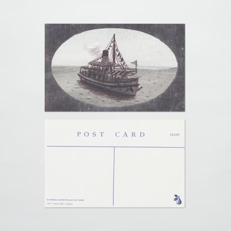 〈ポストカード〉 Un bateau sortant du port de l'oubli 忘却の港から旅立つ船