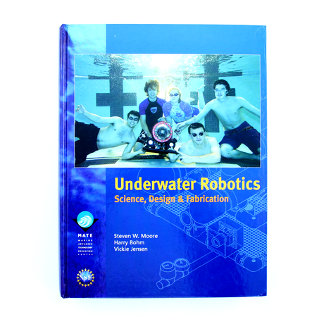 水中ロボットの教科書(Underwater Robotics: Science, Design & Fabrication)