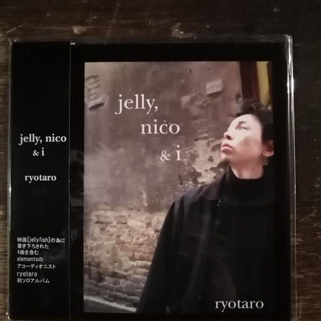 ryotaro  solo album [ jelly, nico & i ]   (1drinkチケット付き)  (with 1drink ticket)