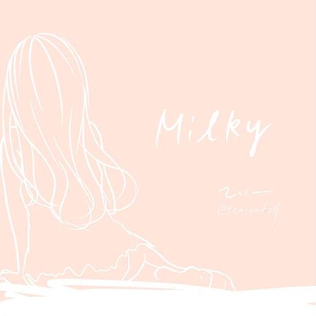 てぃー - Milky