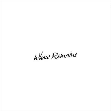 Whew Remains - フリーサンプラー