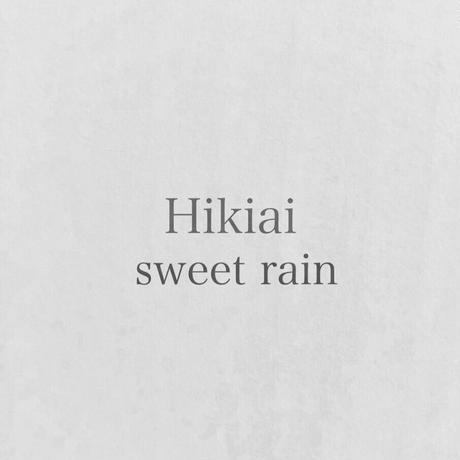 sweet rain - Hikiai