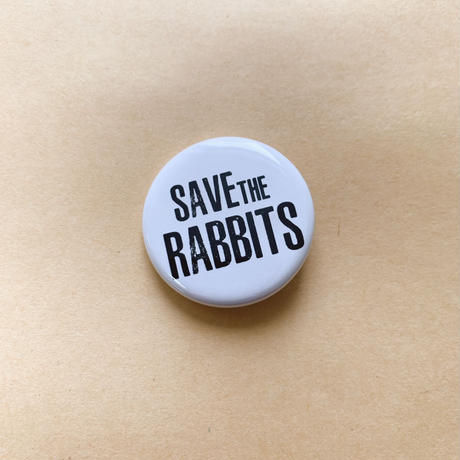 SAVE THE RABBITS缶バッチ
