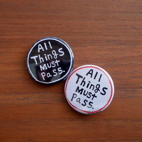 All things must pass 缶バッジ(2個セット)