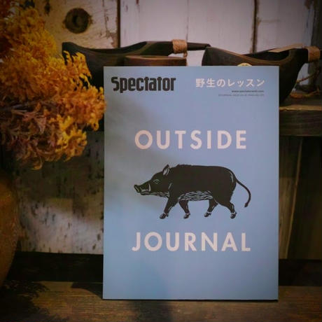 Spectator,28号/OUTSIDE JOURNAL 2013 野生のレッスン