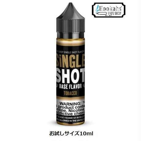 ★お試しサイズ10ml★ SHINGLE SHOT BASE FLAVOR TOBACCO
