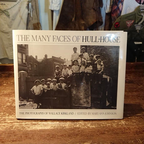 【  THE MANY FACES OF HULL-HOUSE 】 Photo book