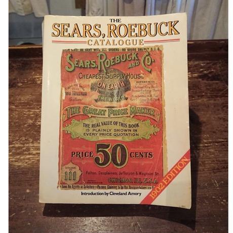 【THE SEARS , ROEBUCK】CATALOGUE 「1902 Reprint Edition」
