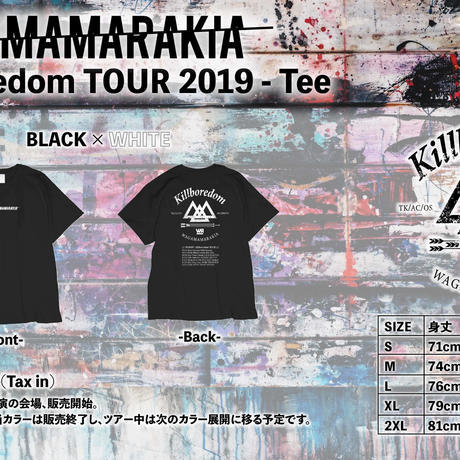 Killboredom TOUR 2019 Tee -Black × White-