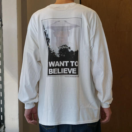 FLYING SOY SAUCER*I want to believe Long Sleeve Tee*WHITE