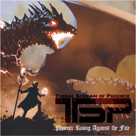 TSP『Phoenix Rising Against the Fate』