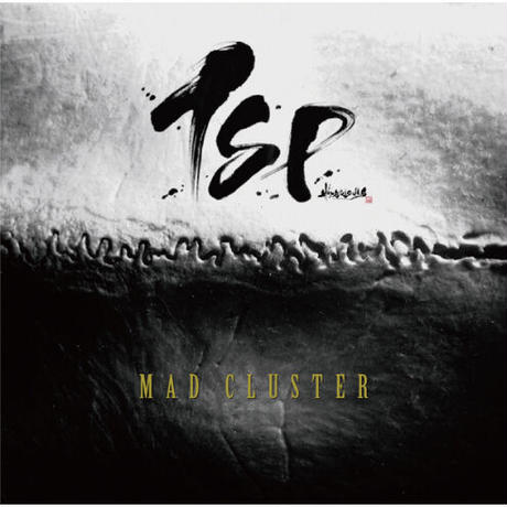 TSP『MAD CLUSTER』(DVD付き初回限定盤)