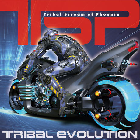 TSP「TRIBAL EVOLUTION」