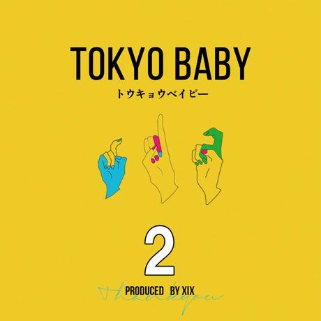 【2部】TOKYO baby〜心の換気部屋〜  生誕宴じゃー!!
