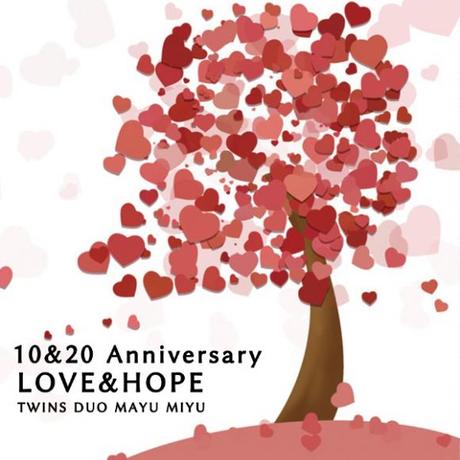 10&20 Anniversary LOVE&HOPE Twins Duo MAYUMIYU