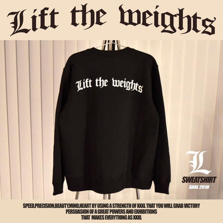 ''Lift the weights''トレーナー
