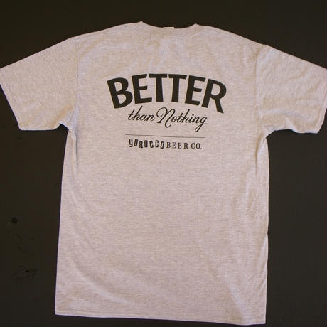 BETTER than Nothing Tシャツ グレー X Black