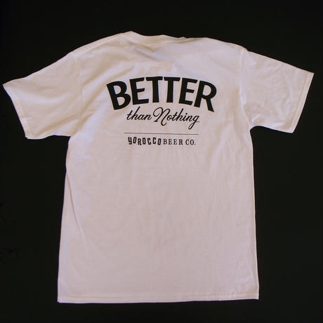 BETTER than Nothing Tシャツ White X Black