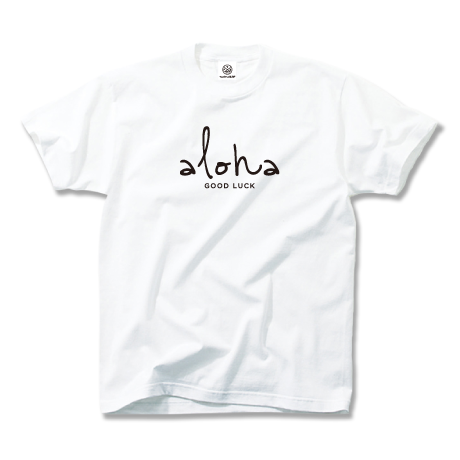 aloha good luck Tee