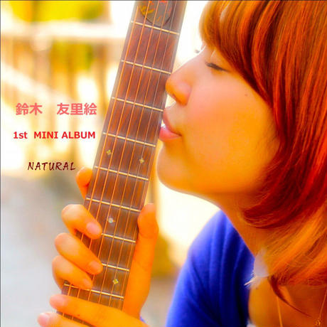 1st ALBUM『NATURAL』