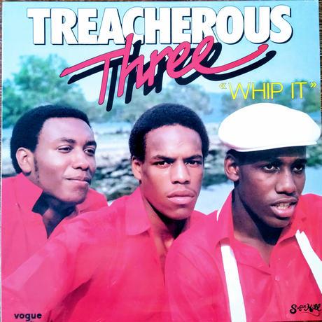 Treacherous Three / Whip It