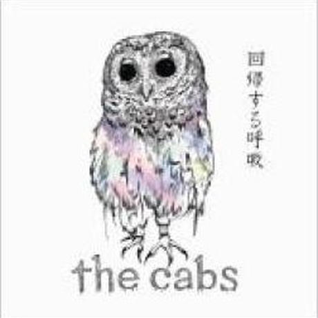 the cabs / カッコーの巣の上で