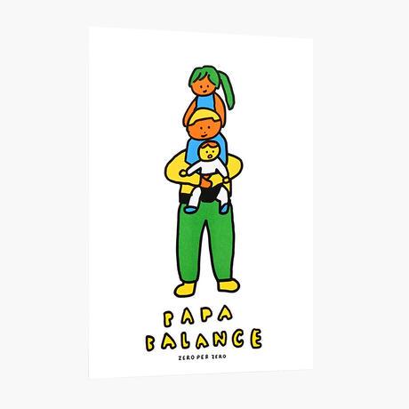 PAPA BALANCE | A3 RISO poster(受注生産商品)