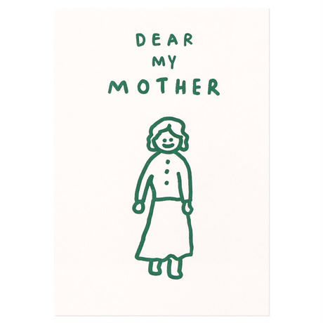 DEAR MY MOTHER   Pressed Card