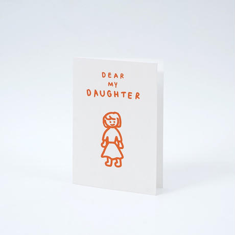 DEAR MY DAUGHTER | Pressed Card