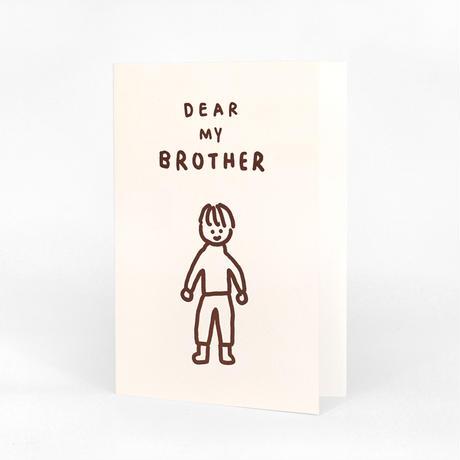 DEAR MY BROTHER | Pressed Card