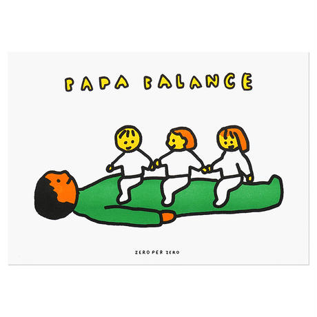 PAPA BALANCE 3 | A3 RISO poster(受注生産商品)