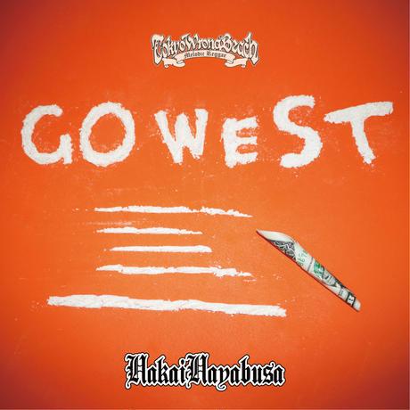 "HAKAIHAYABUSA "" Go West "" EP"