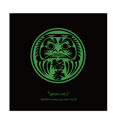 """green vol,1""(7曲)  ZIPSIES royalty-free beat ""OLD"""