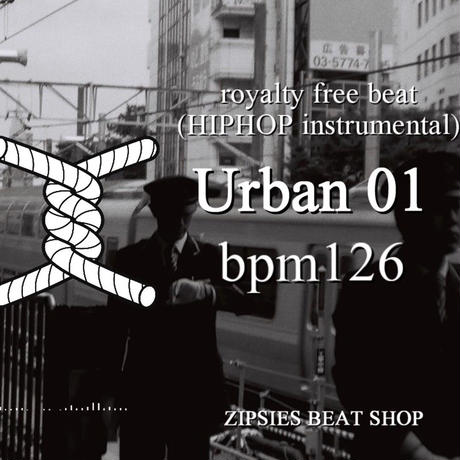 """Urban 01"" BPM126 ZIPSIES royalty-free beat ""2019"""