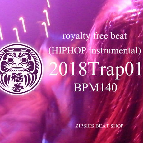 """Trap 01"" BPM140 ZIPSIES royalty-free beat ""2018"""