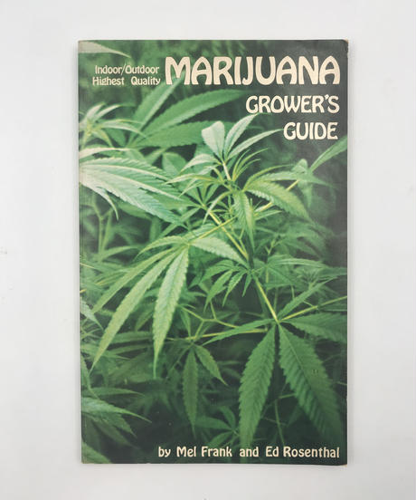 Title/ Marijuana Grower's Guide  Author/ Mel Frank and Ed Rosenthial