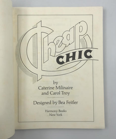 Title/ Cheap Chic Author/ Caterine Milinaire and Carol Troy