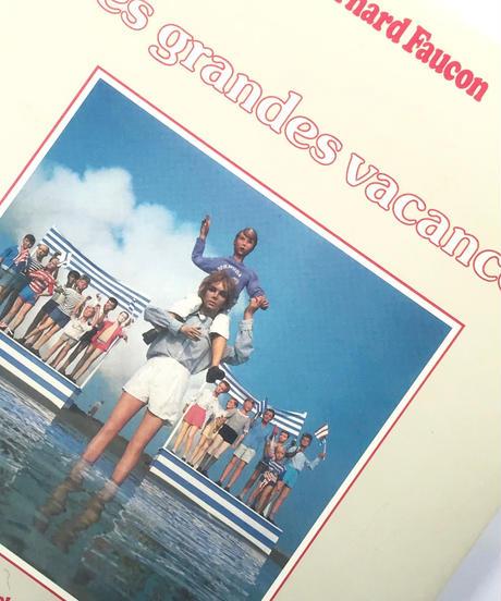 Title/ LES GRANDES VACANCES  Author/ Bernard Focon