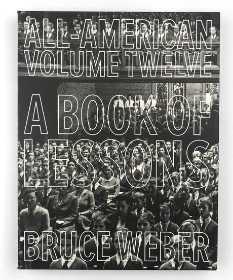 Title/ All American  Twelve   Author/ Bruce Weber