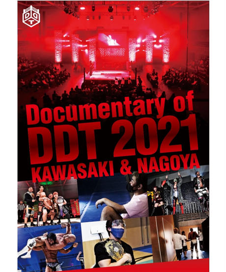 Documentary of DDT 2021 KAWASAKI&NAGOYA