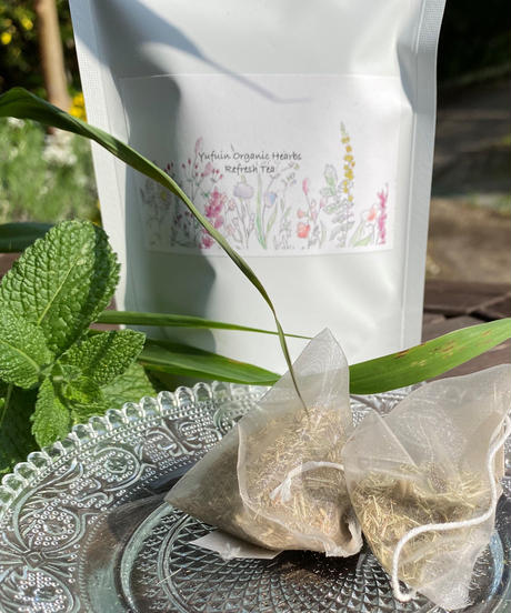 [Refresh Tea]~ほっと一息・リフレッシュしたいときにゆふいんを想うHerb Tea~