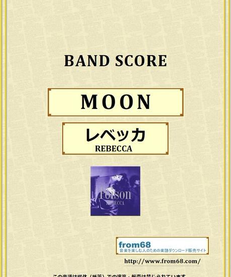 レベッカ (REBECCA) / MOON  バンド・スコア (TAB譜) 楽譜 from68