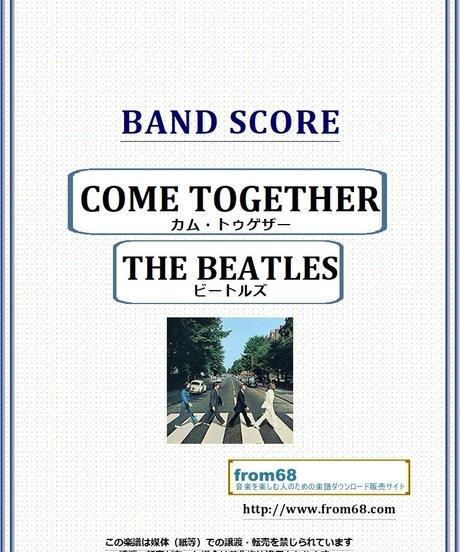 ザ・ビートルズ (THE BEATLES) / COME TOGETHER (カム・トゥゲザー)  バンド・スコア(TAB譜)  楽譜