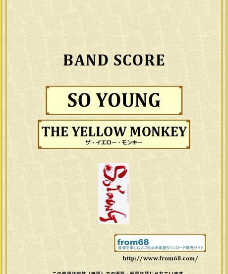 ザ・イエロー・モンキー(THE YELLOW MONKEY) / SO YOUNG バンド・スコア(TAB譜) 楽譜