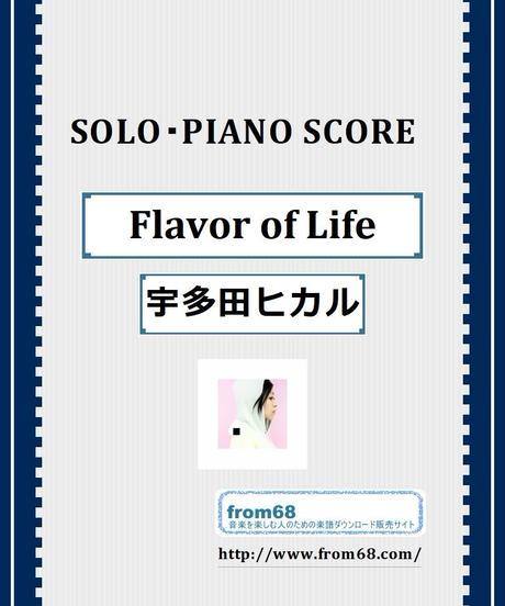 Flavor of Life / 宇多田ヒカル ピアノ・ソロ スコア(Piano Solo) 楽譜 from68